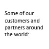 A selection of customers and partners arround the world